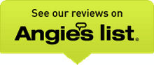 See Our Reveiws on Angie's List